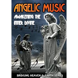 Angelic Music: Awakening the Inner Divine