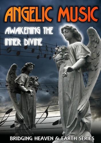 Angelic Music: Awakening the Inner Divine
