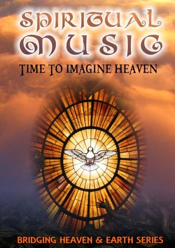 Spiritual Music: Time To Imagine Heaven