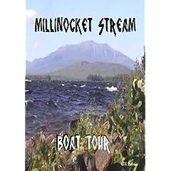 Millinocket Stream Boat Tour