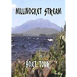 Millinocket Stream Boat Tour