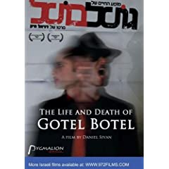 The Life And Death Of Gotel Botel