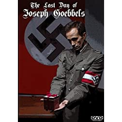 The Last Day of Joseph Goebbels
