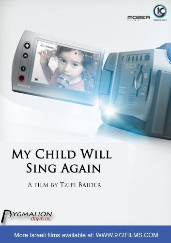 My Child Will Sing Again