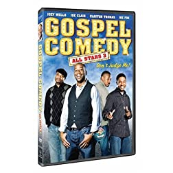 Gospel Comedy All Stars 3: Don't Judge Me!