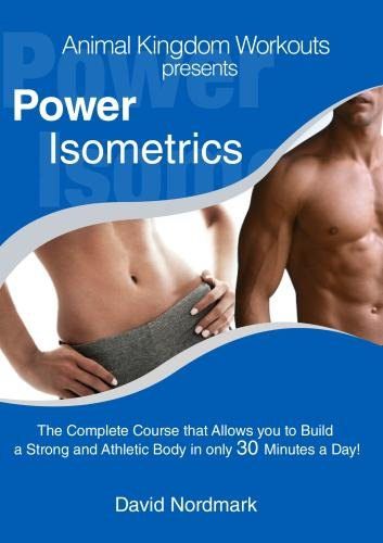 Power Isometrics - The DVD Course