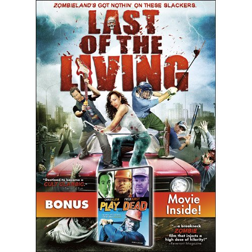 Last of the Living / Bonus: Play Dead