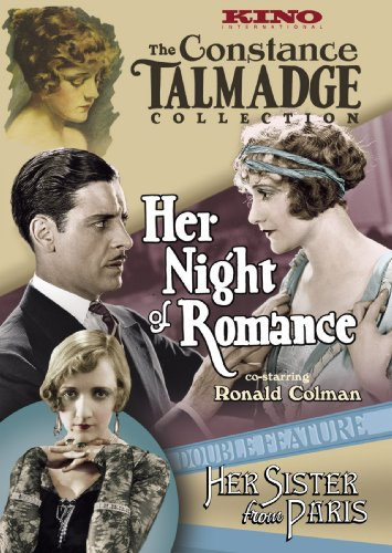 The Constance Talmadge Double Feature: Her Night of Romance (1924) / Her Sister From Paris (1925)