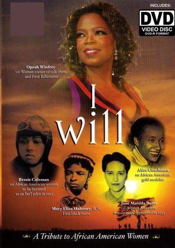 I Will: A tribute to African American Women