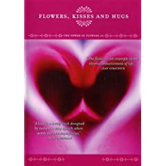 The Power of Flowers 14: Flowers, Kisses, and Hugs