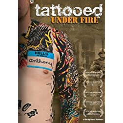 Tattooed Under Fire