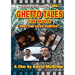 Ghetto Tales Only The Tales Survive