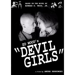 "Ed Wood's ""Devil Girls"""