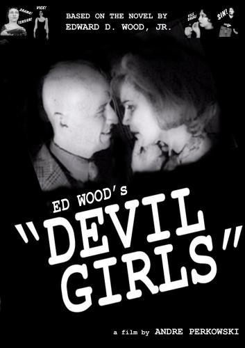 """Ed Wood's """"Devil Girls"""""""