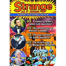 Strange As It Seems - Bizarre True Stories On Film