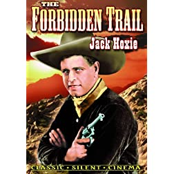Forbidden Trail (Silent)