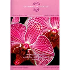The Power of Flowers 1: Dreaming of Orchids