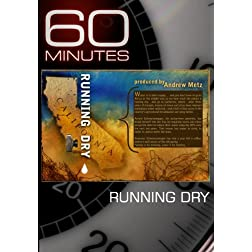 60 Minutes - Running Dry (December 27, 2009)