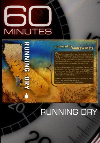 60 Minutes - Running Dry (December 27, 2009)