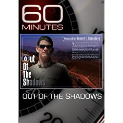 60 Minutes - Out of the Shadows (December 27, 2009)