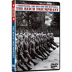 Frontlines: The Men and the Battles - The Reich Triumphant