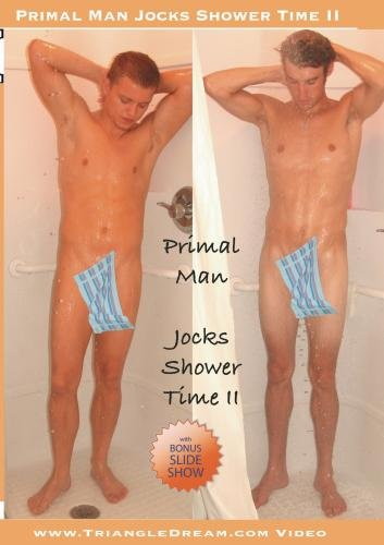 Primal Man- Jocks Shower Time II