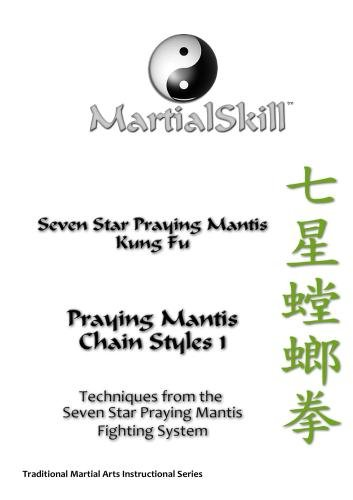 Praying Mantis Kung Fu: Praying Mantis Chain Styles Vol. 1