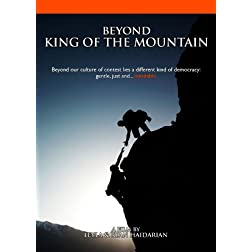 Beyond King of the Mountain