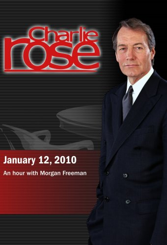 Charlie Rose - Morgan Freeman (January 12, 2010)