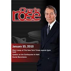 Charlie Rose - Marc Lacey / Update on the Earthquake in Haiti / Daniel Barenboim  (January 15, 2010)