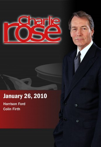 Charlie Rose - Harrison Ford / Colin Firth (January 26, 2010)
