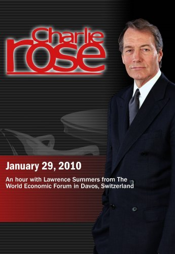 Charlie Rose - Lawrence Summers (January 29, 2010)