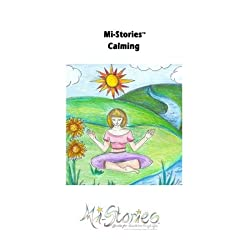 Mi - Stories(tm) Calming Techniques
