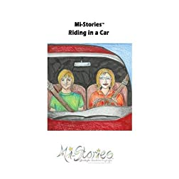 Mi-Stories(tm) Riding in the Car