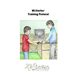 Mi-Stories(tm) Training Protocol