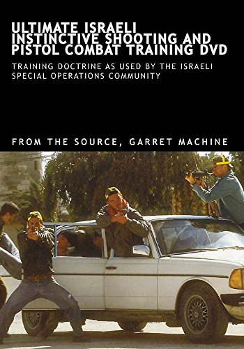 ULTIMATE ISRAELI INSTINCTIVE SHOOTING AND PISTOL COMBAT TRAINING DVD