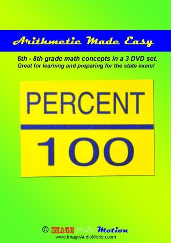 Arithmetic Made Easy for learning 6th - 8th grade level math (3 DVD set)
