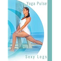 Yoga Pulse: Sexy Legs