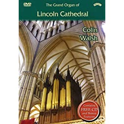 Colin Walsh: The Grand Organ of Lincoln Cathedral