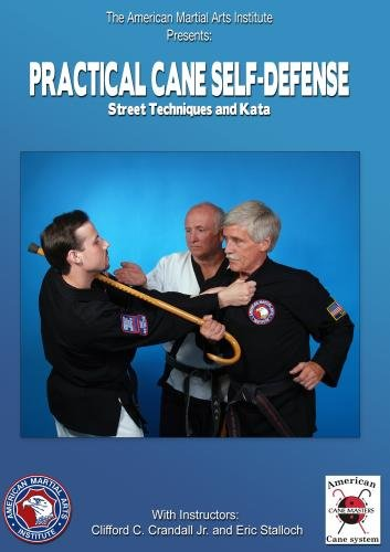 Practical Cane Self-Defense, Volume 1