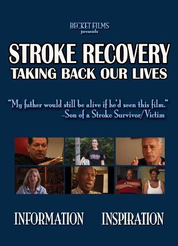 Stroke Recovery: Taking Back Our Lives