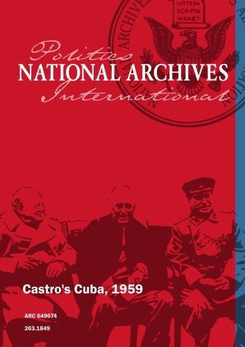 Castro's Cuba, 1959