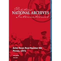 Echo News Reel Number 88: Persia - Iran, 1971