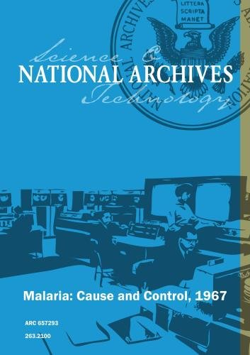 Malaria: Cause and Control, 1967