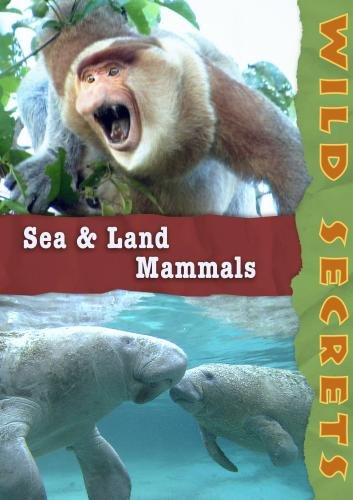 Wild Secrets: Sea and Land Mammals (Institutions)