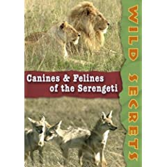 Wild Secrets: Canines and Felines of the Serengeti (Institutions)