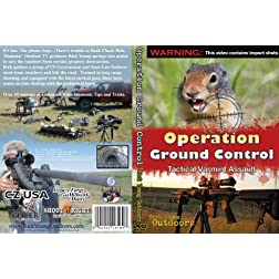 Operation Ground Control: Tactical Varmint Assault