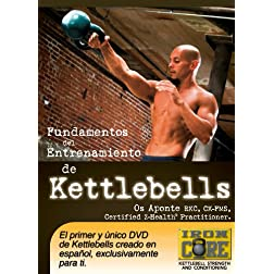 Fundamentos del Entrenamiento de Kettlebells con Os Aponte, RKC