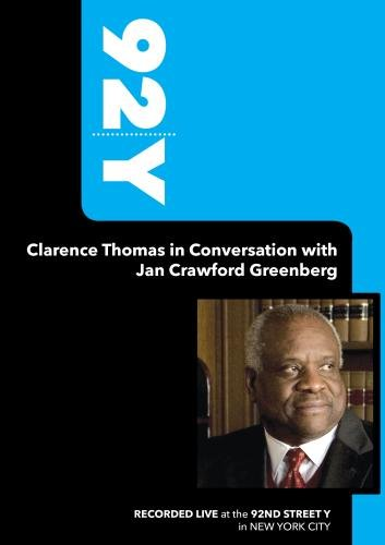 92Y- Clarence Thomas in Conversation with Jan Crawford Greenberg (October 16, 2007)