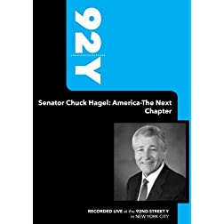92Y- Senator Chuck Hagel: America-The Next Chapter (March 27, 2008)